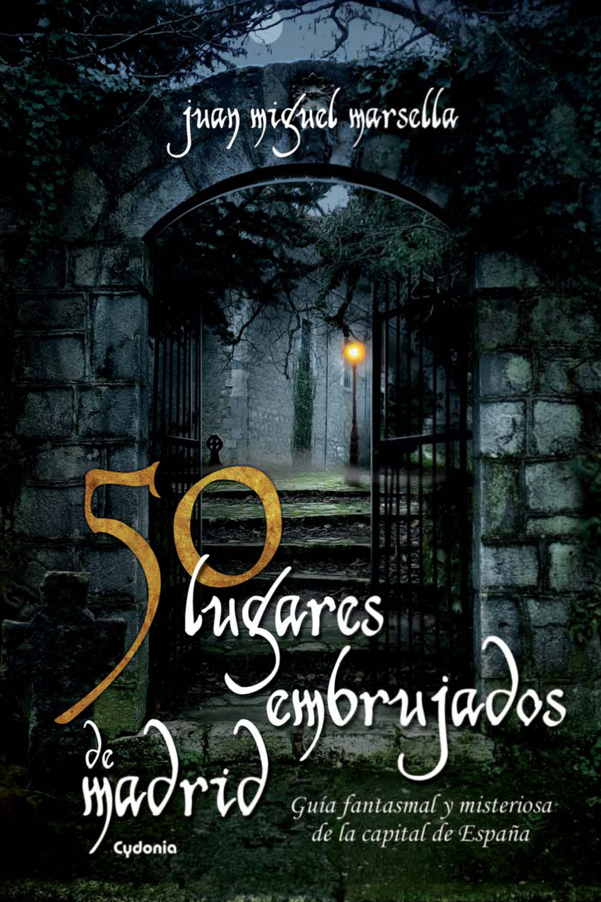 50 lugares embrujados de Madrid 9788494381072