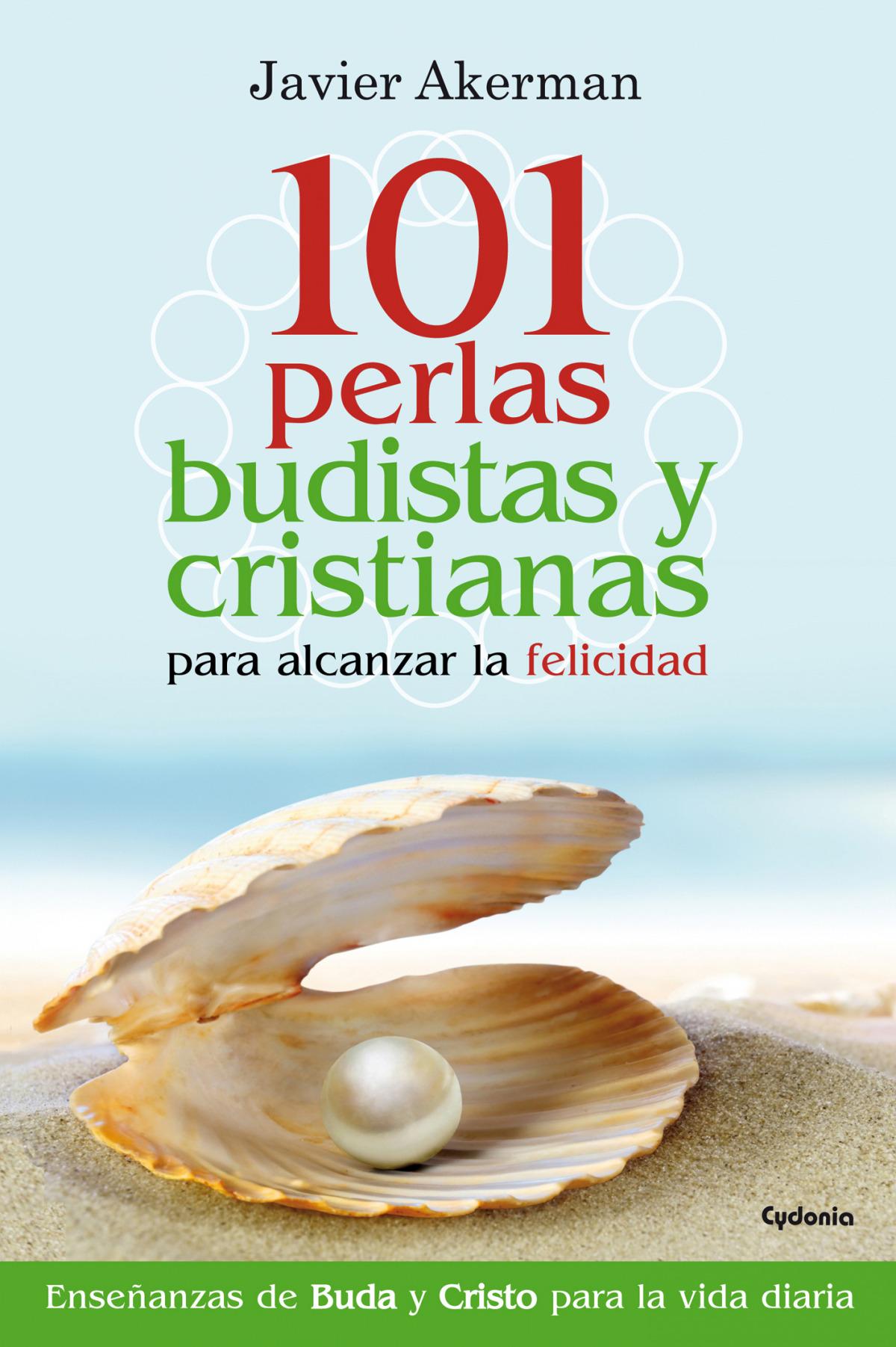 101 perlas budistas y cristianas para alcanzar la felicidad 9788494381096