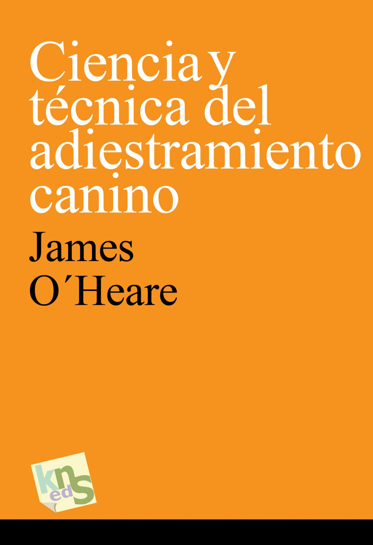 CIENCIA Y TéCNICA DEL ADIESTRAMIENTO CANINO 9788494410925