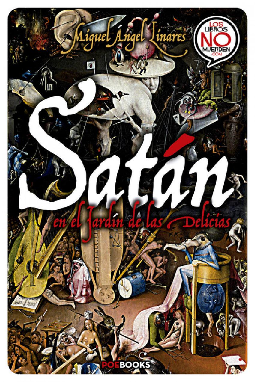 Satán en el Jard¡n de las Delicias 9788494446986