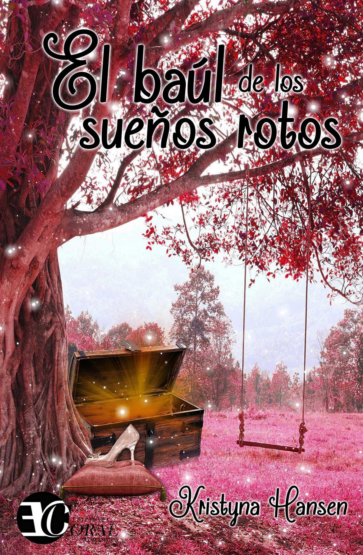 EL BAUL DE LOS SUEñOS ROTOS 9788494491603