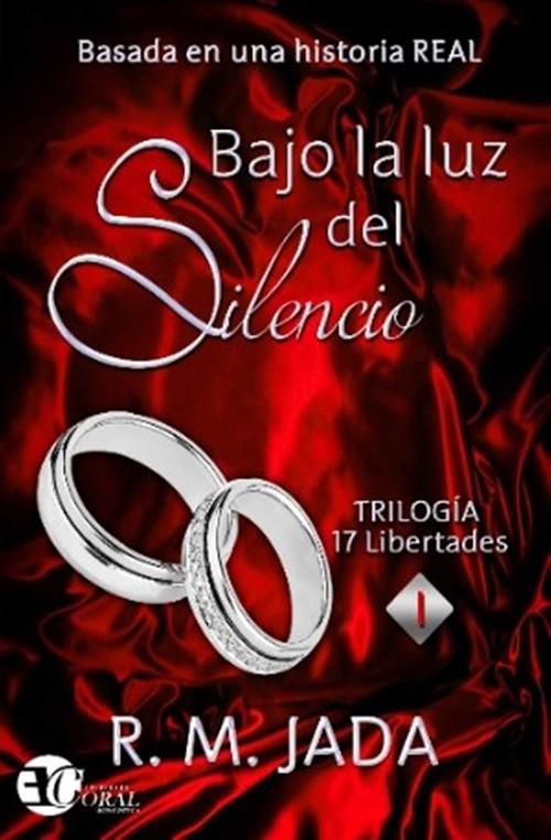 BAJO LA LUZ DEL SILENCIO 9788494491658