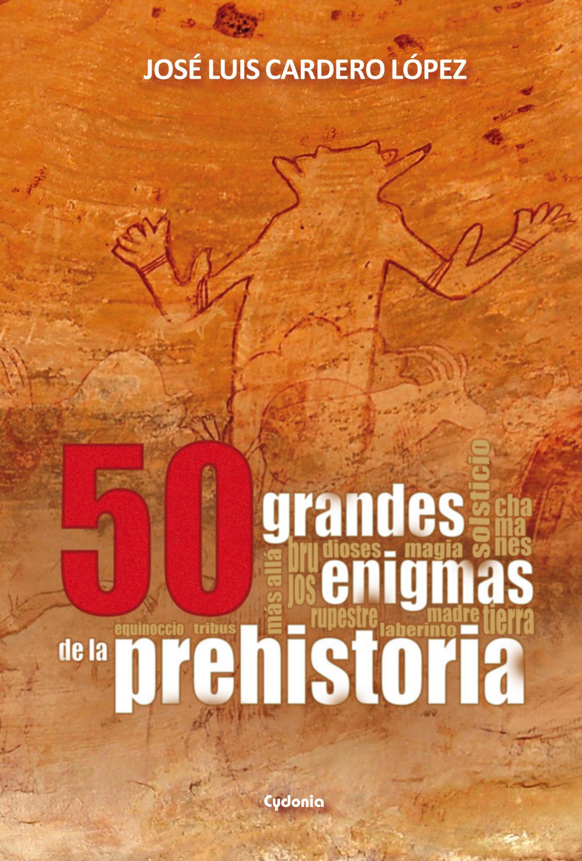 50 grandes enigmas de la prehistoria 9788494508400