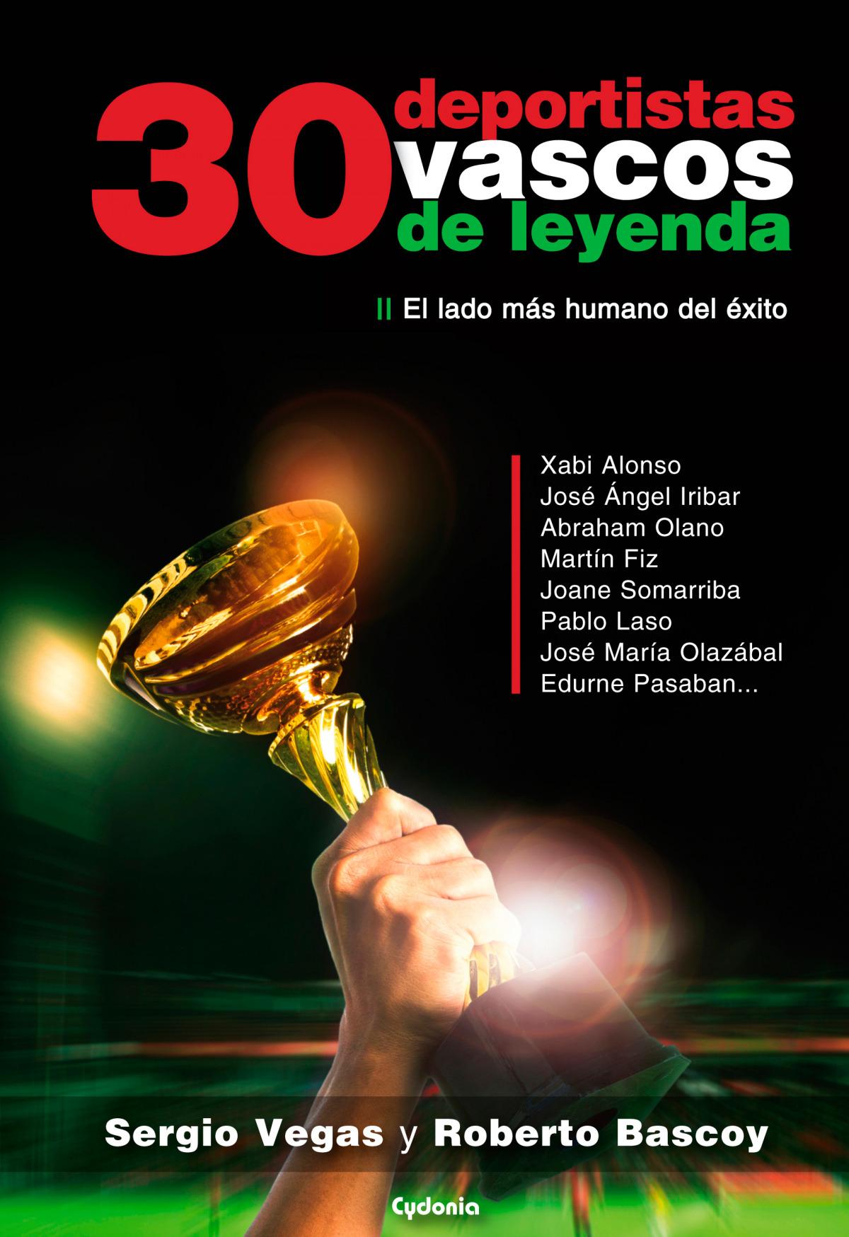 30 deportistas vascos de leyenda 9788494508455