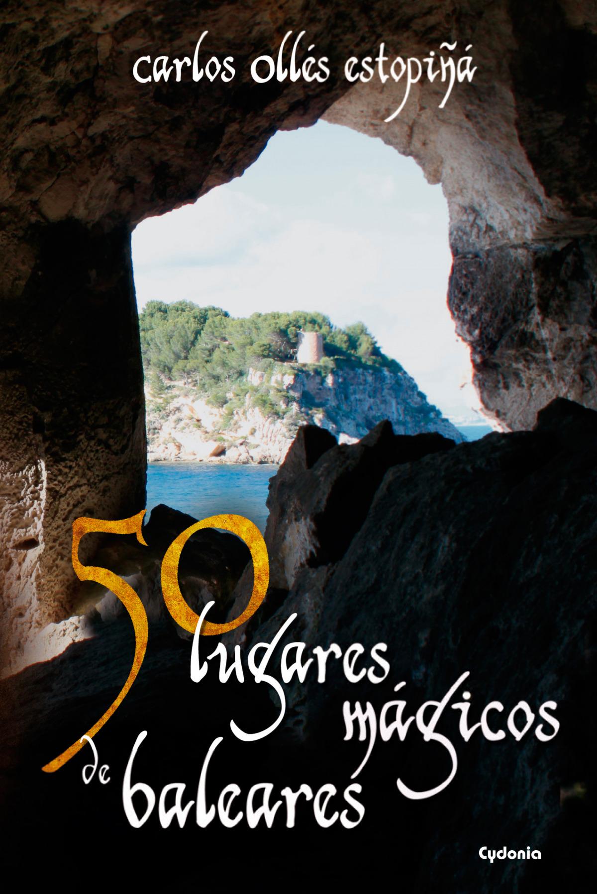 50 lugares mágicos de Baleares 9788494508462