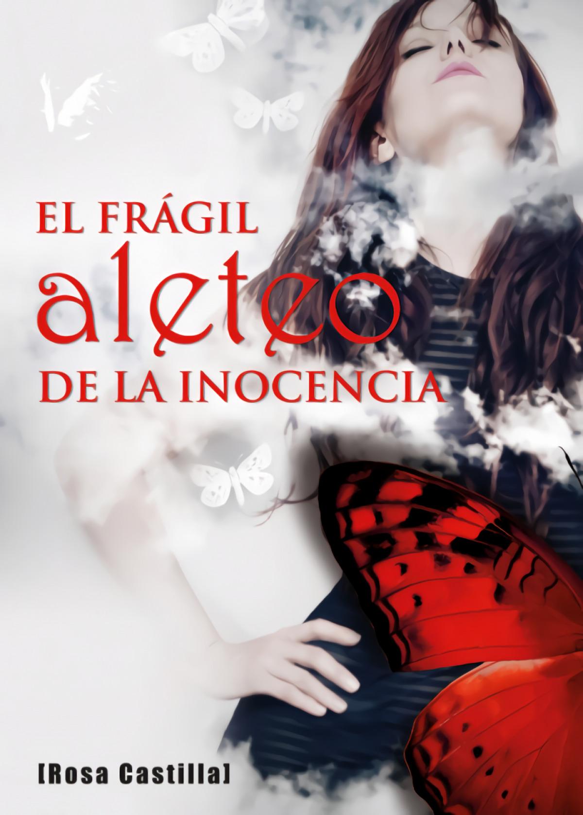 El frágil aleteo de la inocencia 9788494518256