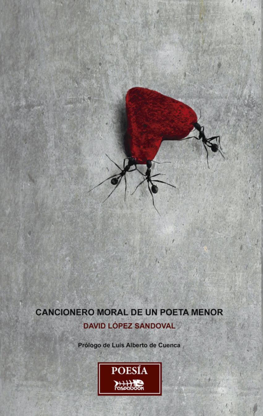 Cancionero moral de un poeta menor 9788494530029