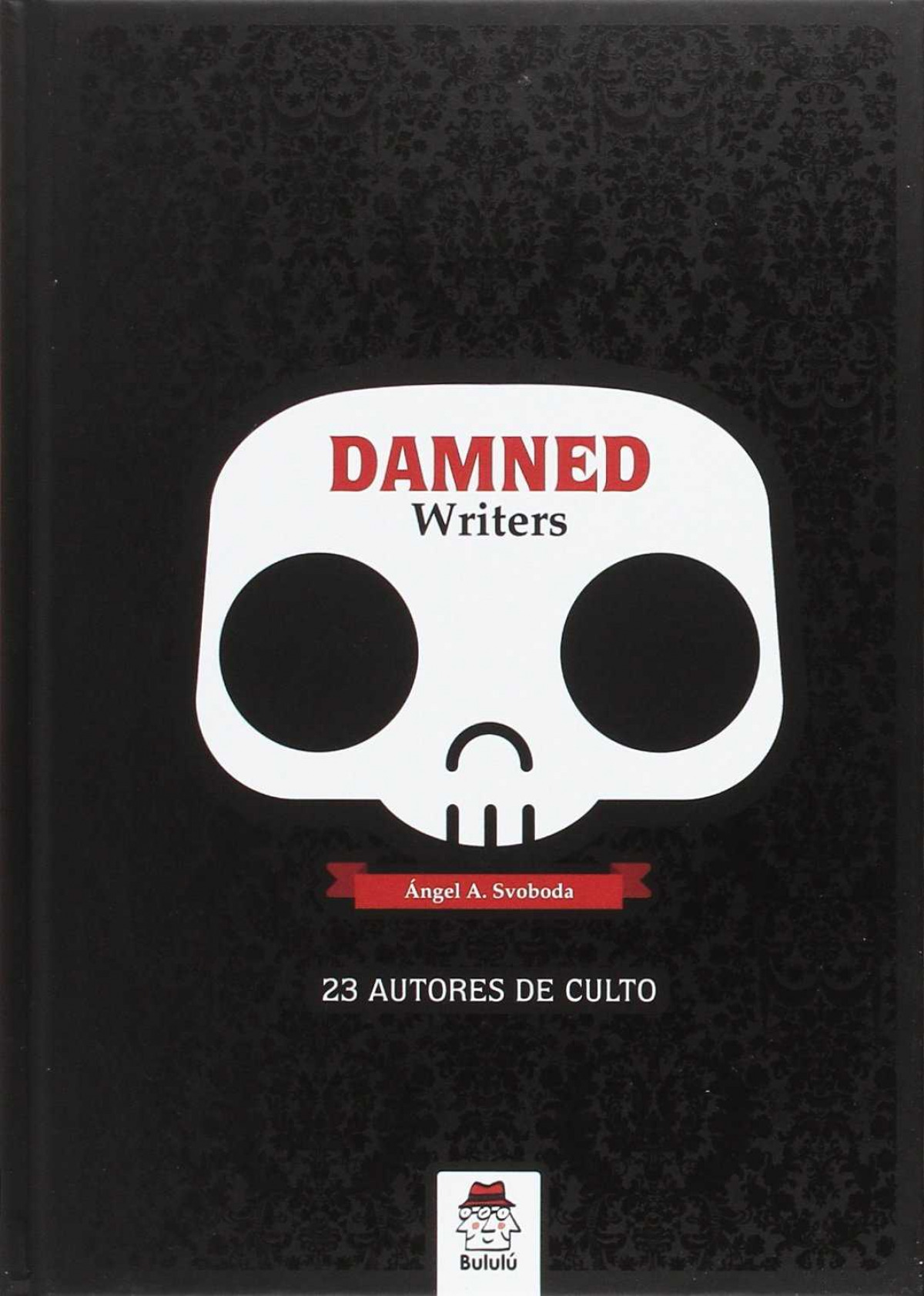 Damned Writers 9788494549410