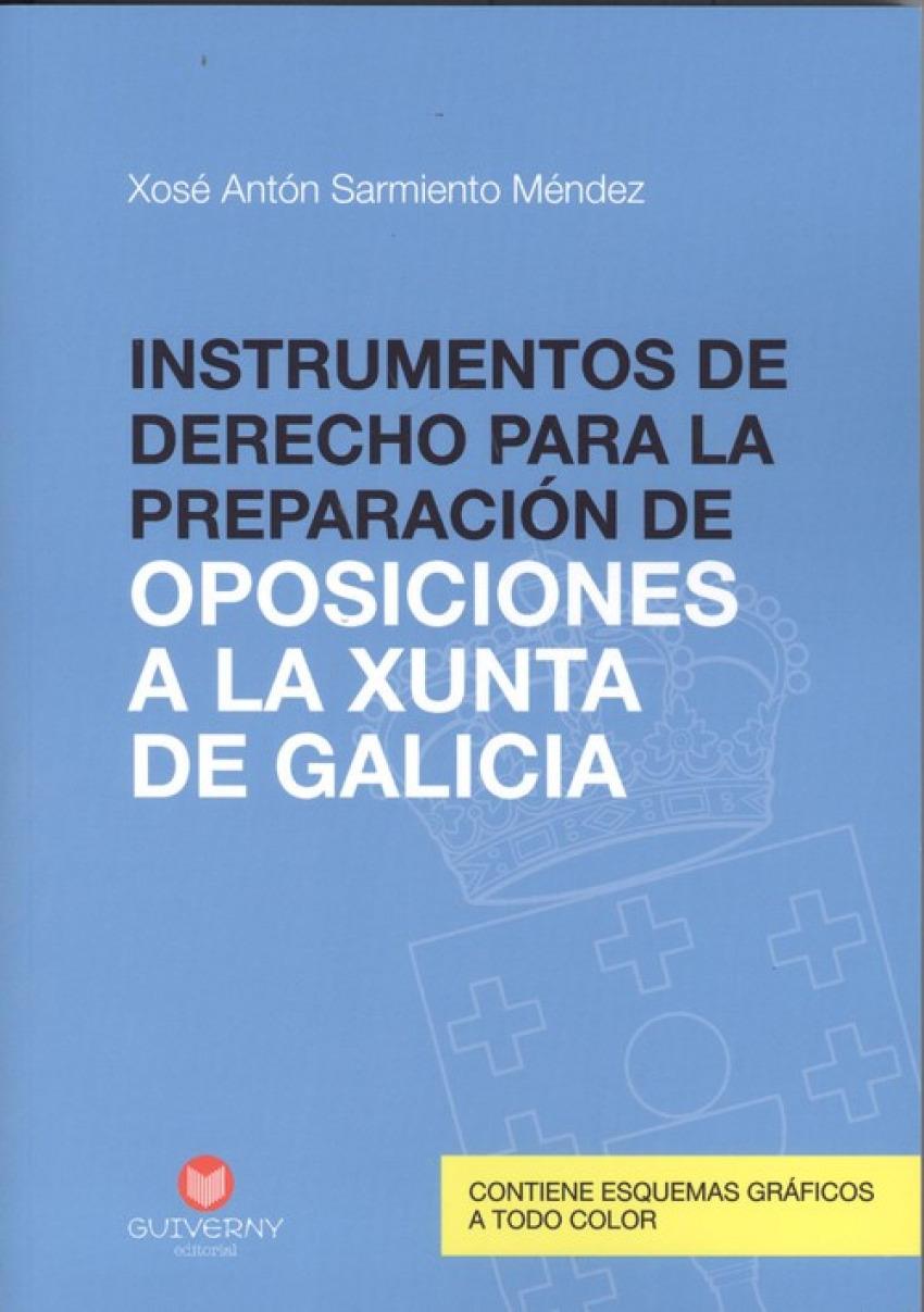 INSTRUMENTOS DE DERECHO PARA LA PREPARACION DE OPOSICIONES A LA XUNTA DE GALICIA 9788494559280