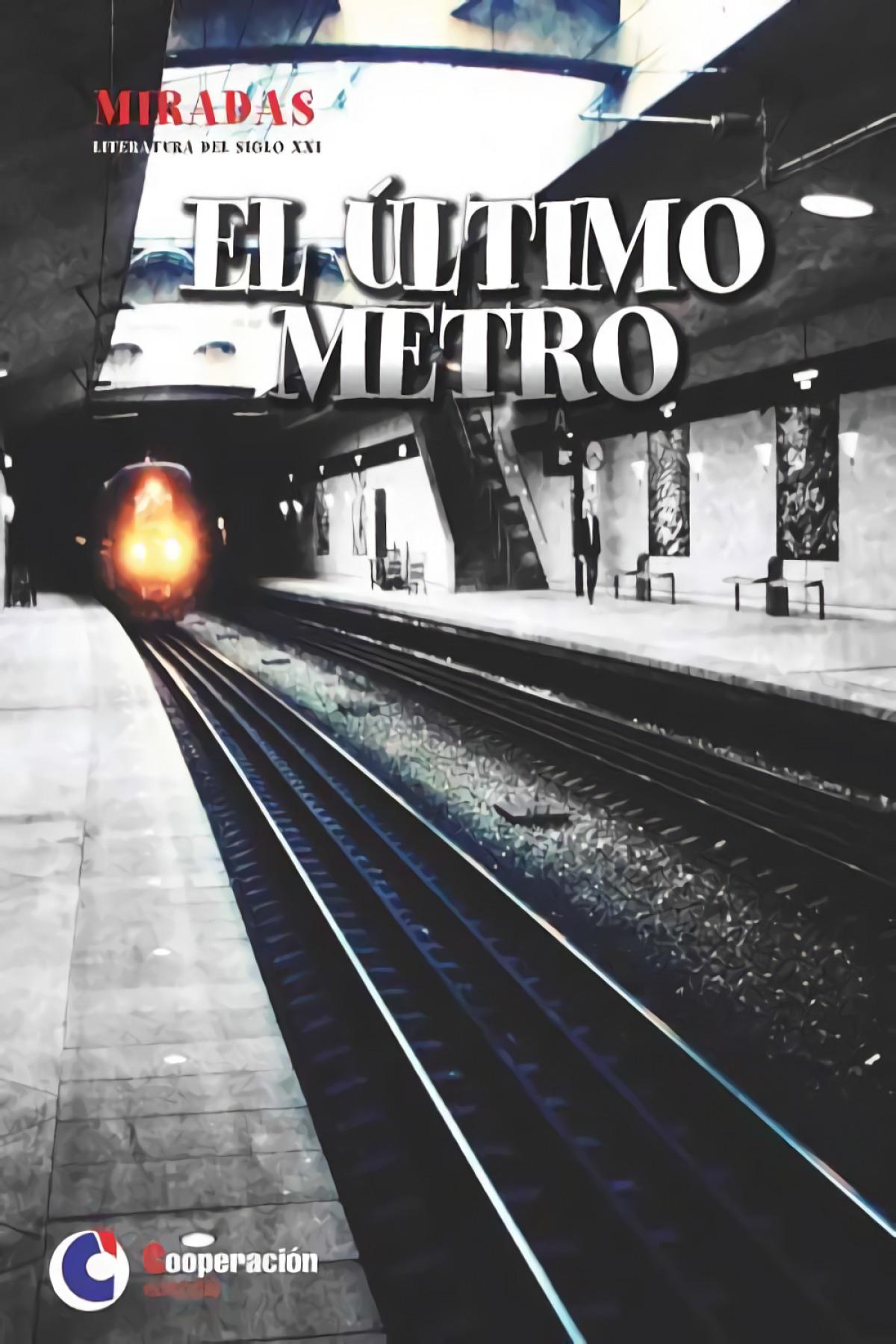 El último metro 9788494563164