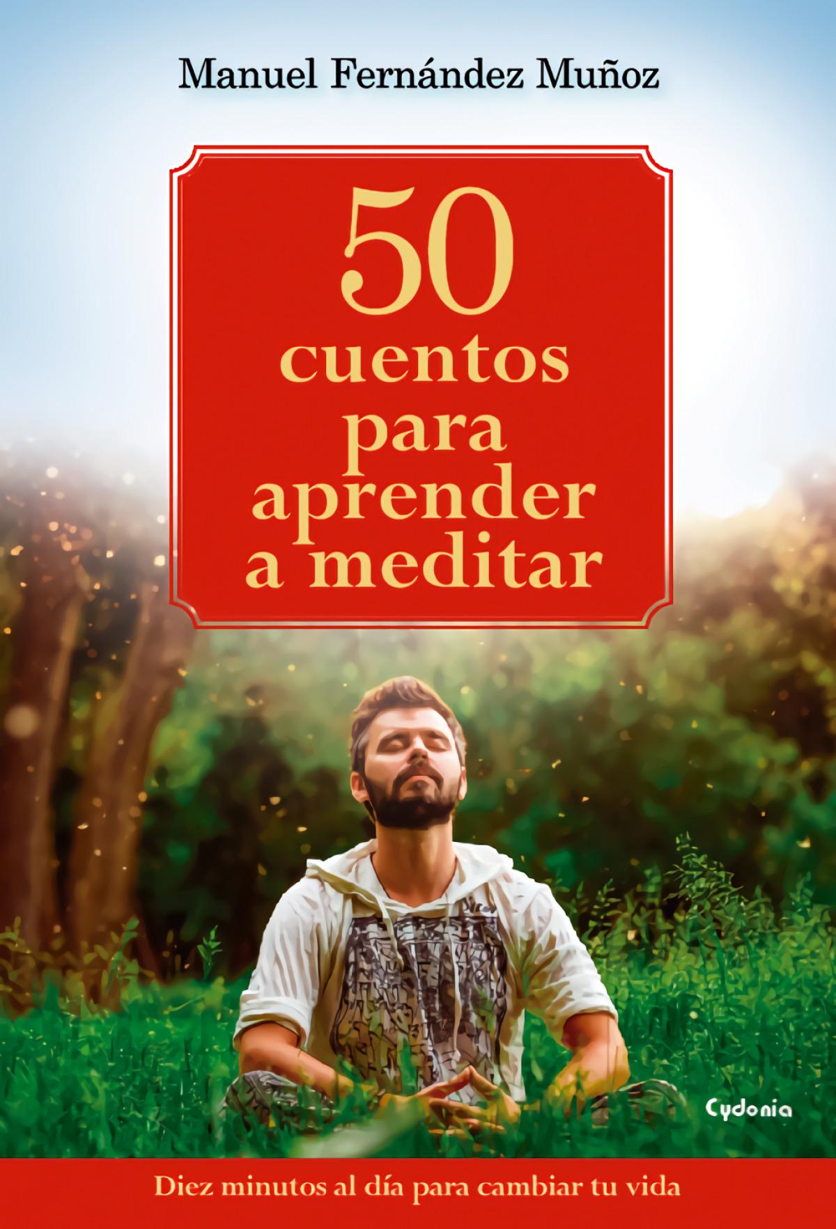 50 cuentos para aprender a meditar 9788494586132