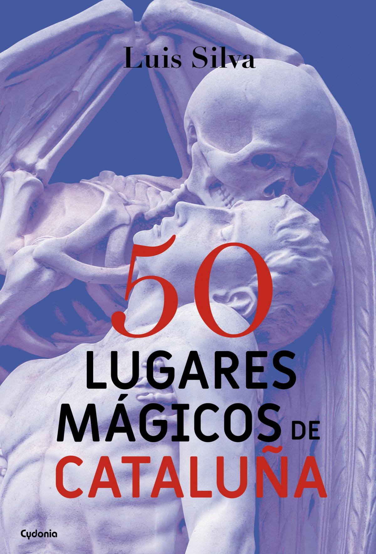 50 lugares mágicos de Cataluña 9788494586156
