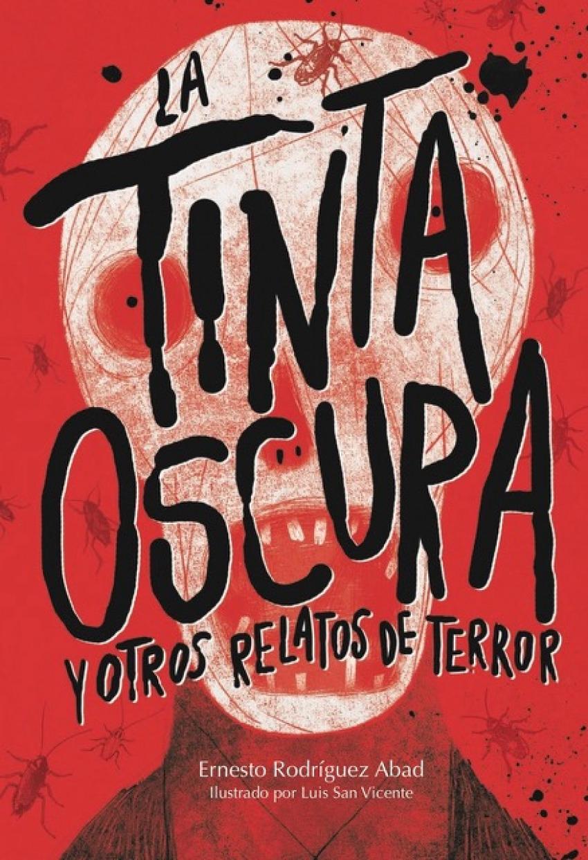 LA TINTA OSCURA Y OTROS RELATOS DE TERROR 9788494663079