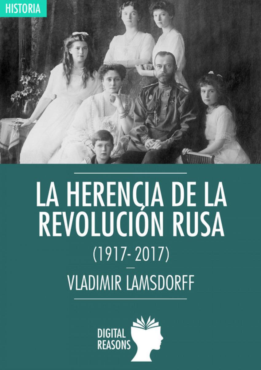La herencia de la Revolución Rusa 9788494686474