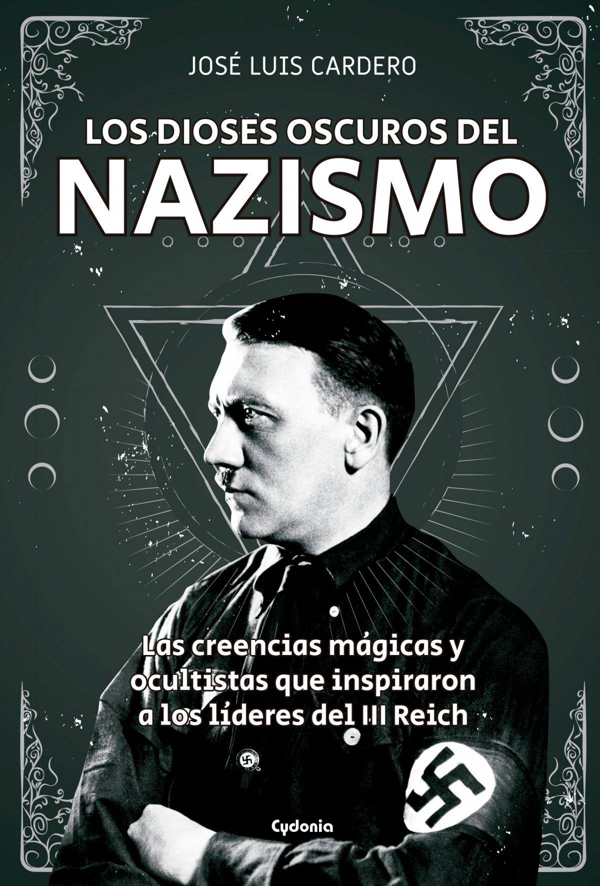 Los dioses oscuros del nazismo 9788494722394