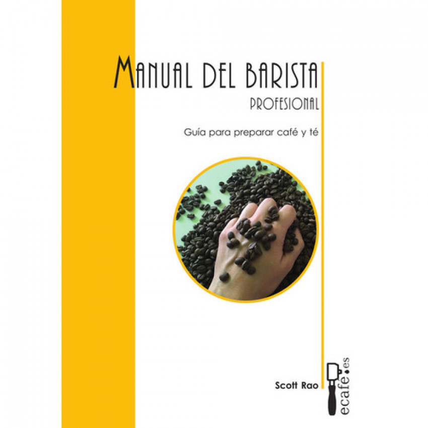 MANUAL DEL BARISTA PROFESIONAL 9788494748509