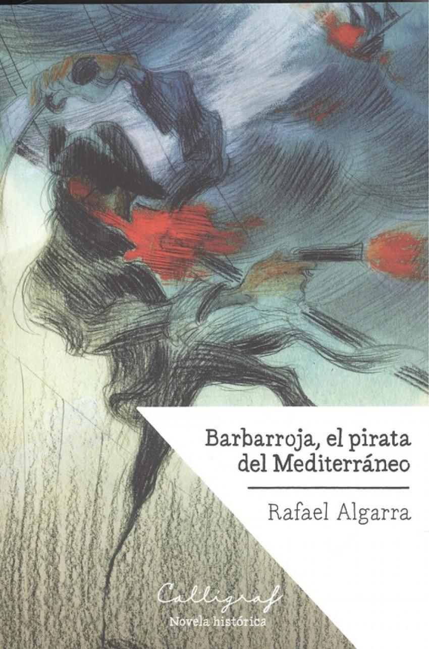 BARBARROJA, EL PIRATA DEL MEDITERRANEO 9788494759802