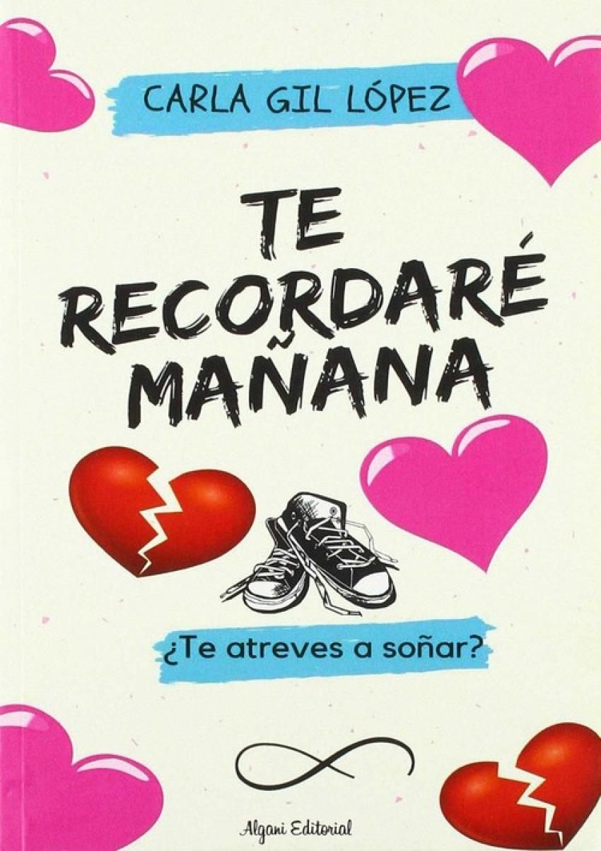 TE RECORDARÉ MAñANA 9788494761805