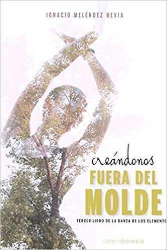 CREÁNDONOS FUERA DEL MOLDE 9788494764226