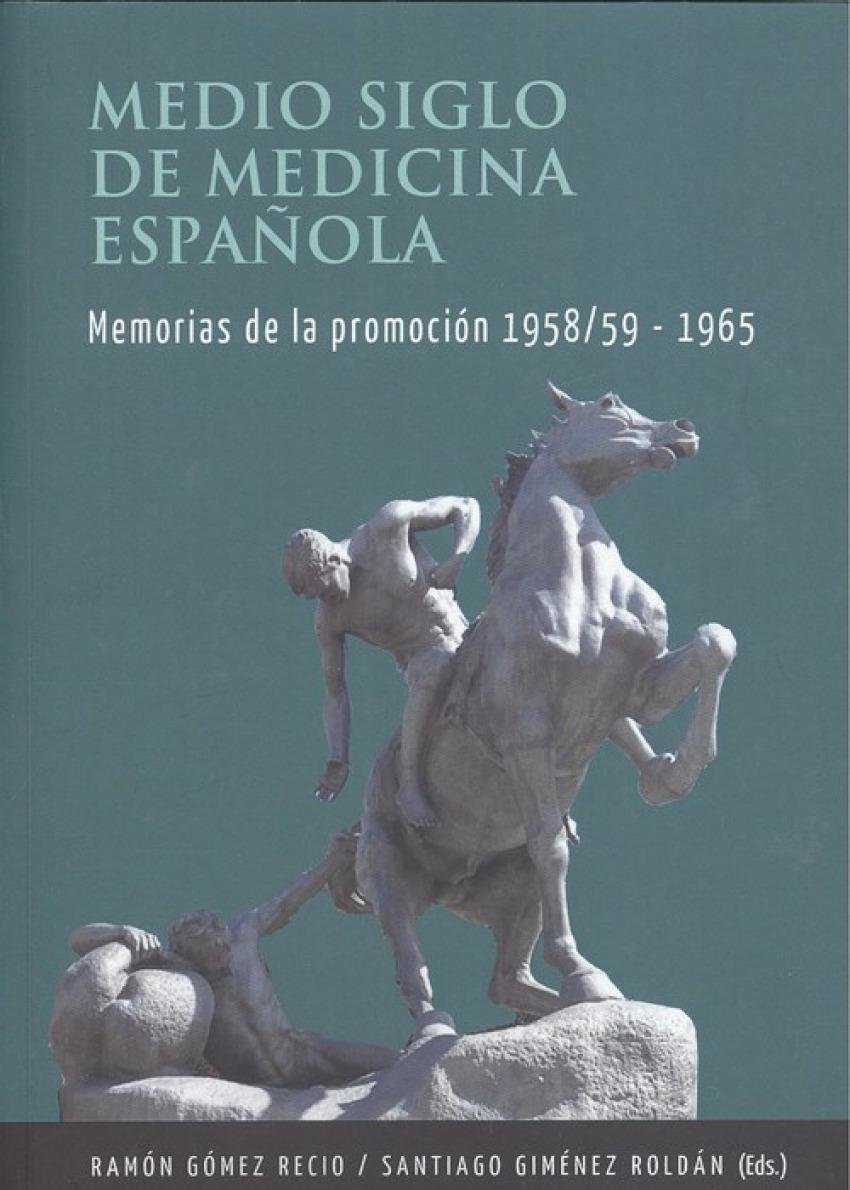 MEDIO SIGLO DE MEDICINA ESPAñOLA 9788494769290