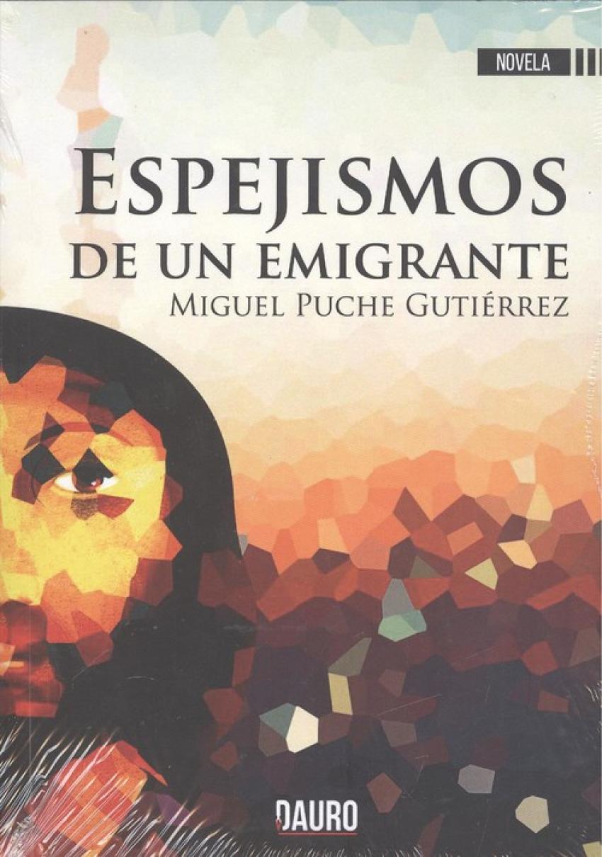 ESPEJISMOS DE UN EMIGRANTE 9788494783067
