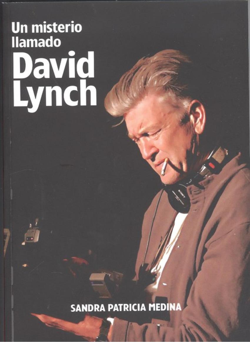 UN MISTERIO LLAMADO DAVID LYNCH 9788494785559
