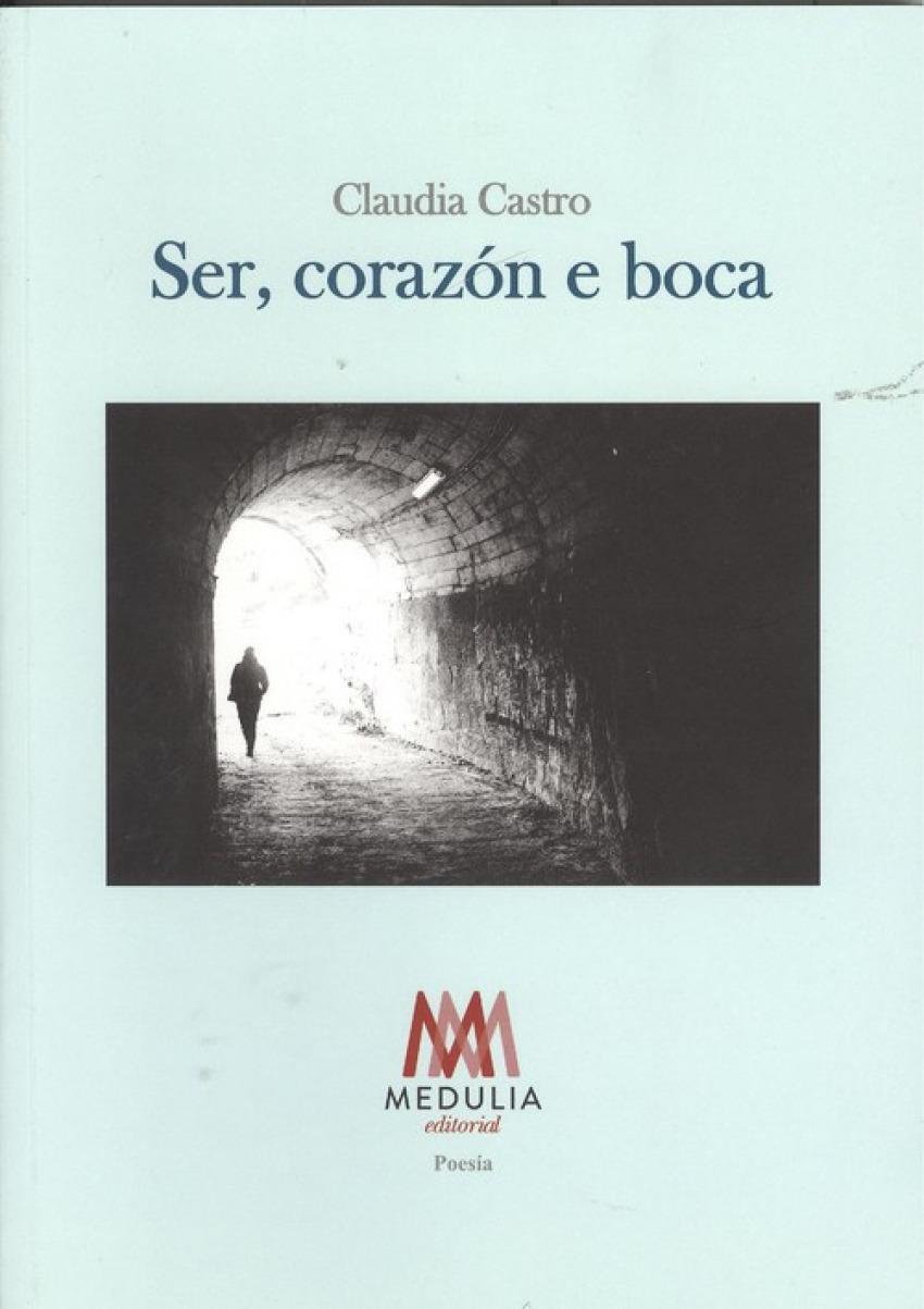 SER, CORAZÓN E BOCA 9788494810206