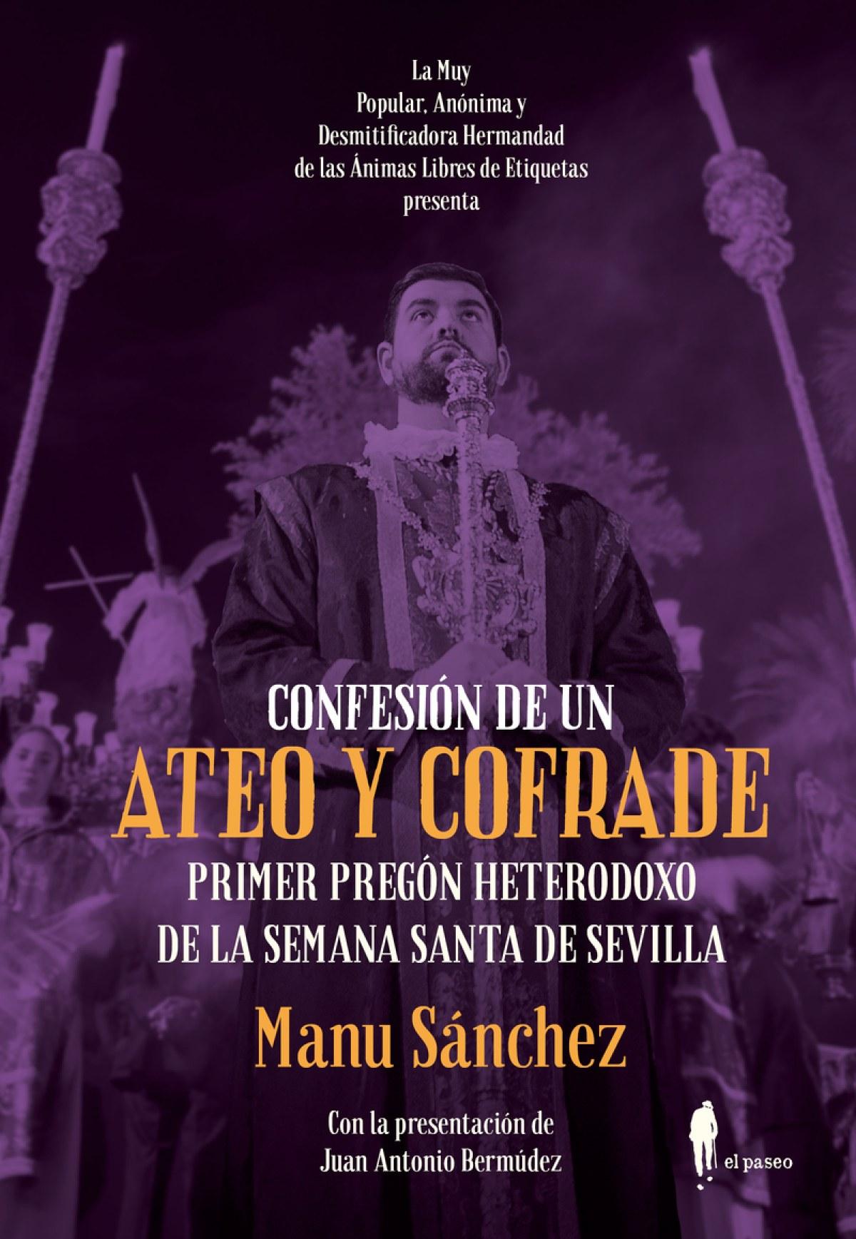CONFESIÓN DE UN ATEO Y COFRADE 9788494811227