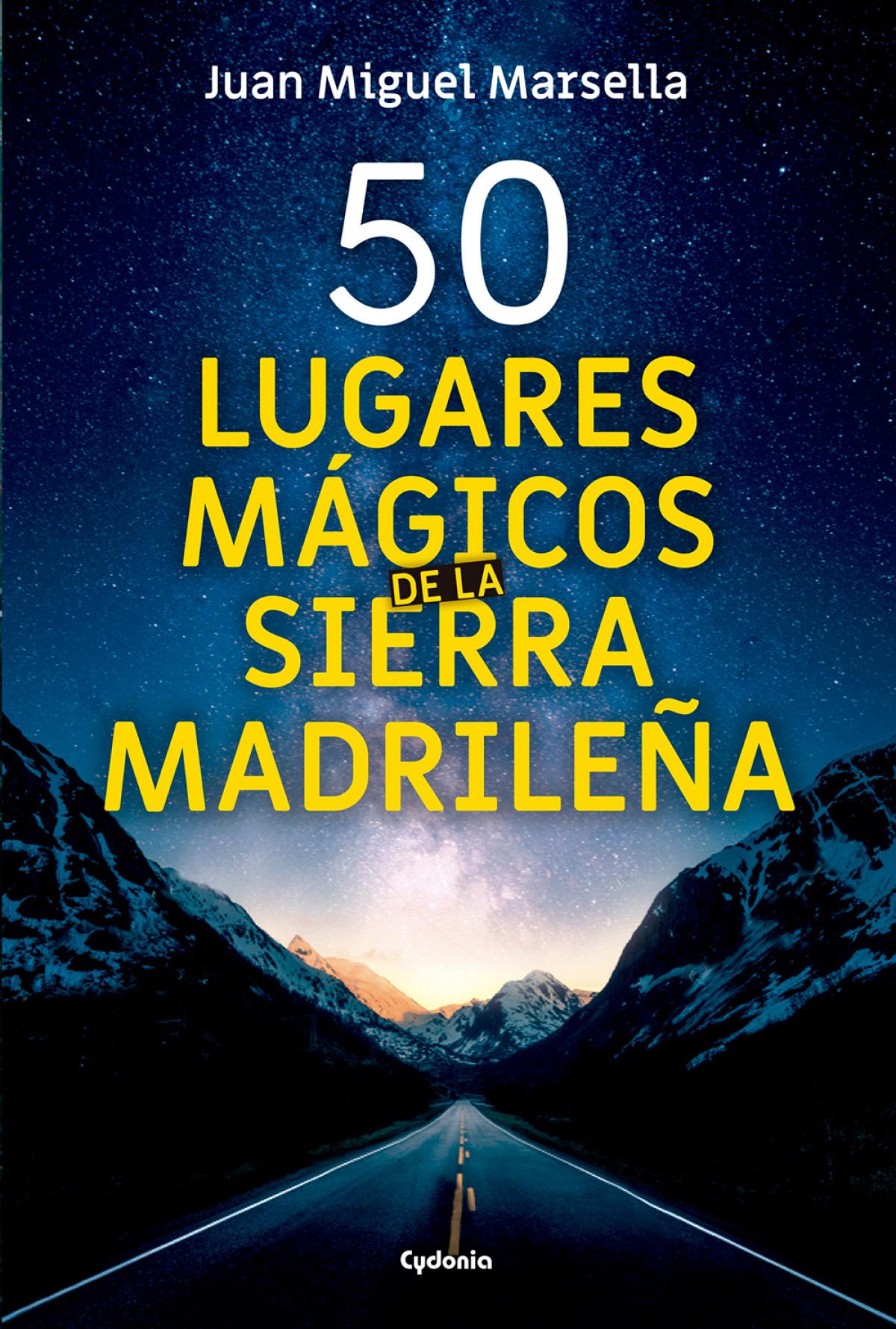 50 lugares mágicos de la sierra madrileña 9788494832123