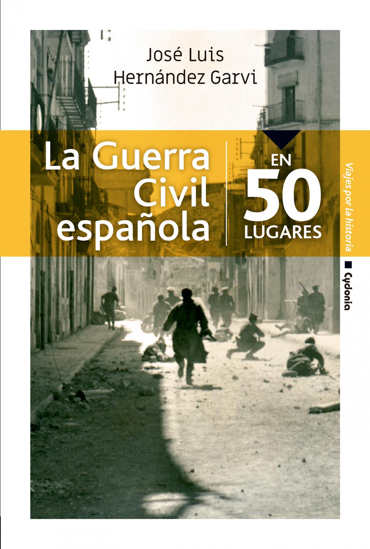 La guerra civil española en 50 lugares 9788494832192