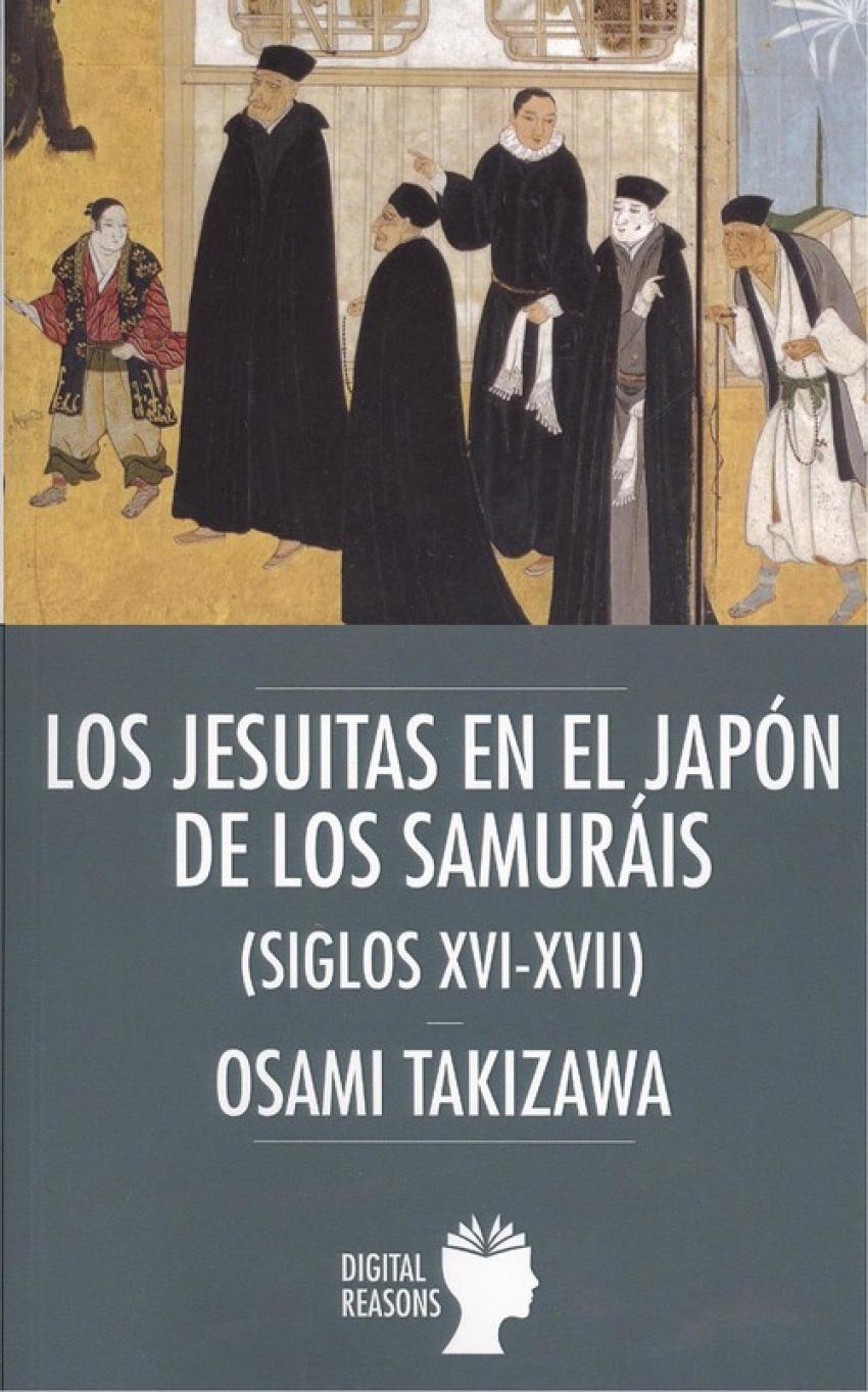 LOS JESUITAS EN EL JAPÓN DE LOS SAMURAIS 9788494850240