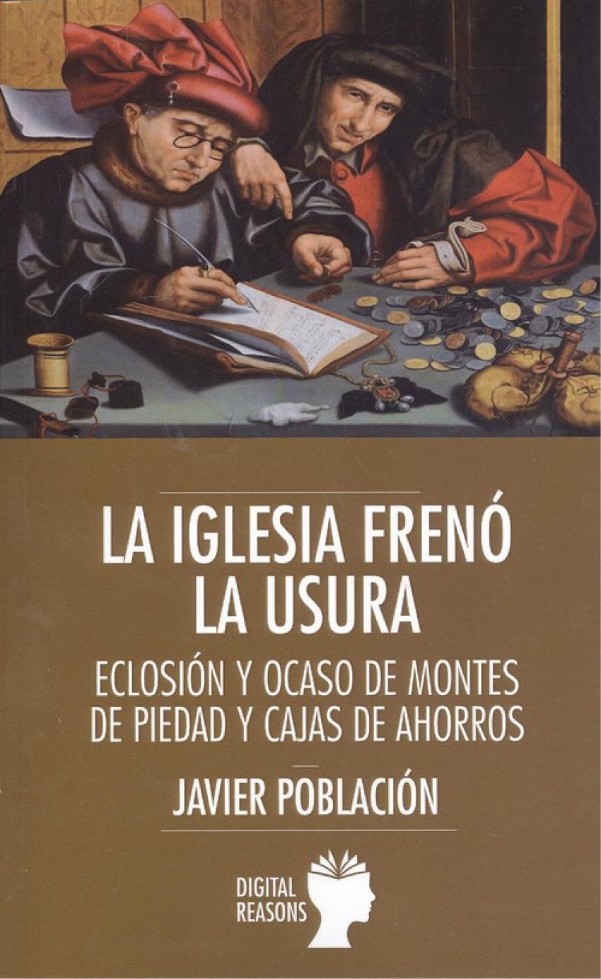 LA IGLESIA FRENÓ LA USURA 9788494850264