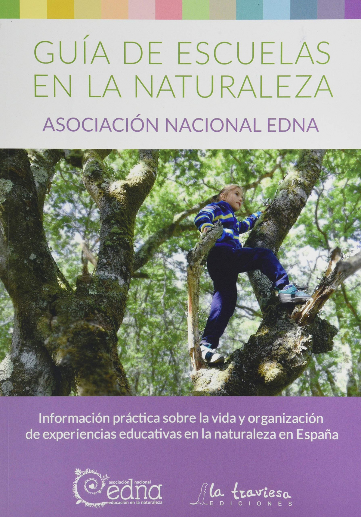 GUÍA ESCUELAS EN LA NATURALEZA. 9788494861116