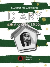 DIARY OF A GREEN DOG 9788494872822