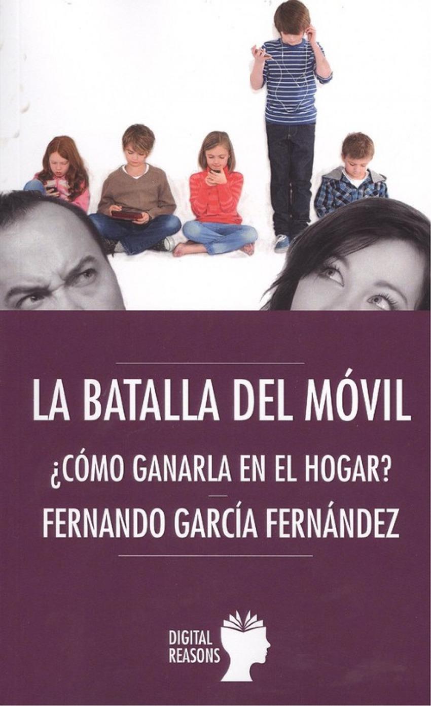 LA BATALLA DEL MÓVIL 9788494877711