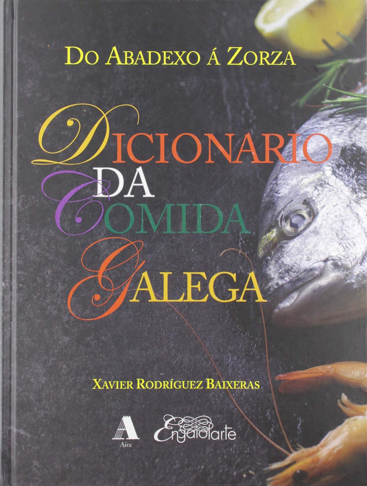 DICIONARIO DA COMIDA GALEGA 9788494900709