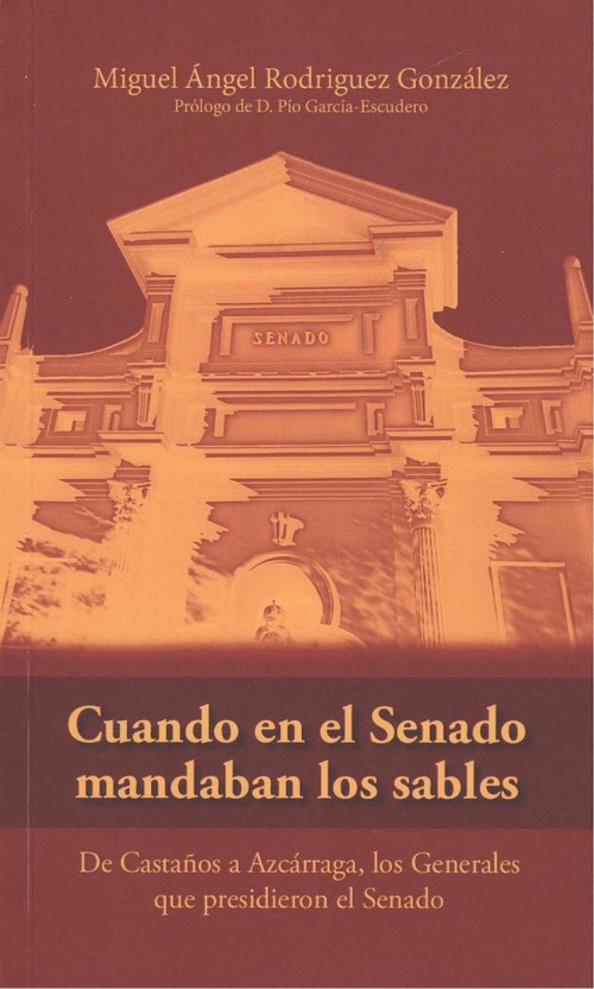CUANDO EN EL SENADO MANDABAN LOS SABLES 9788494914515