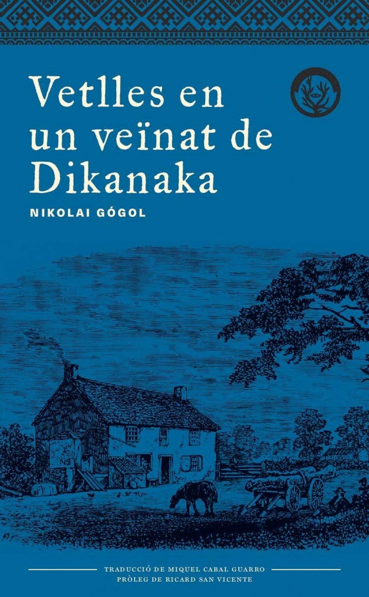 Vetlles en veinat de Dikanka 9788494917042