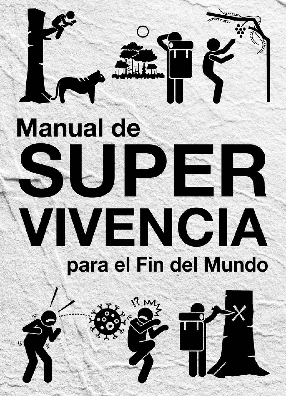 MANUAL DE SUPERVIVENCIA PARA EL FIN DEL MUNDO 9788494978111
