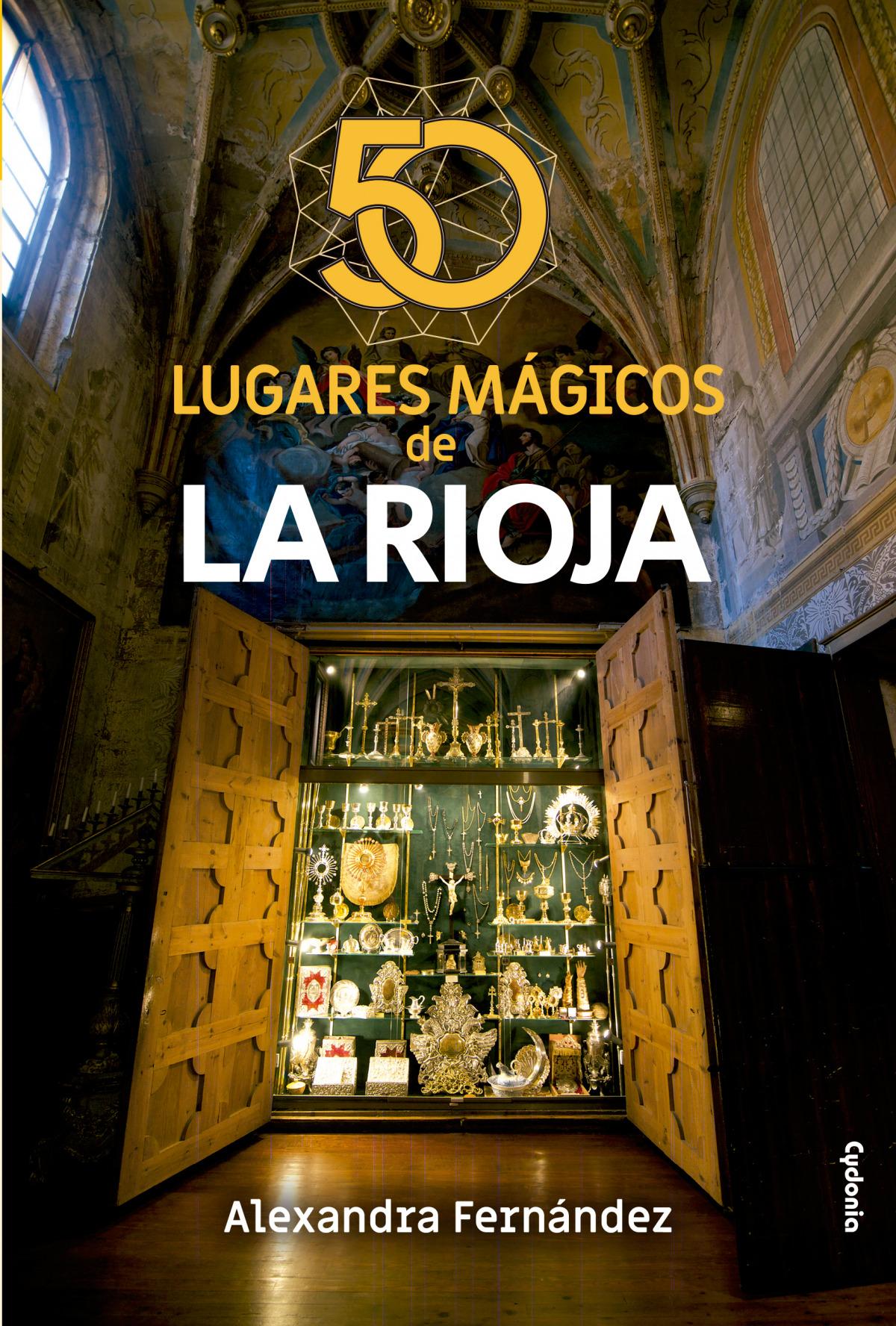 50 lugares mágicos de La Rioja 9788494981678