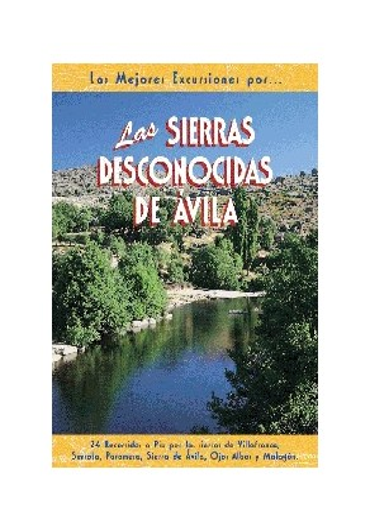 Las sierras desconocidas de Ávila 9788495368027