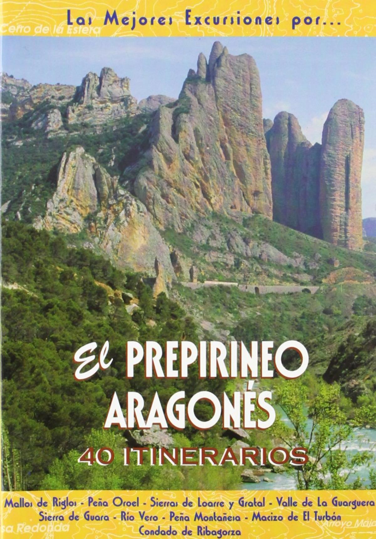 Prepirineo Aragonés:40 itinerarios 9788495368256