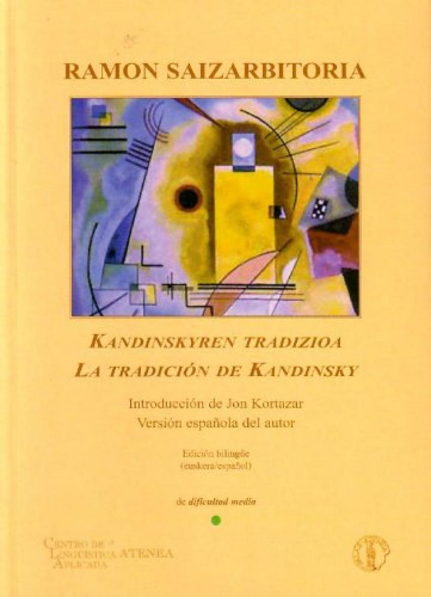 La tradicion de Kandinsky 9788495855152