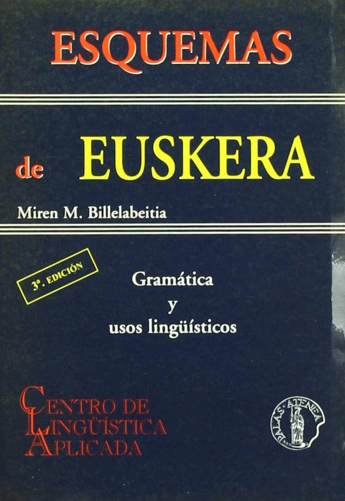 Esquemas de euskera: gramatica y usos linguisticos 9788495855305