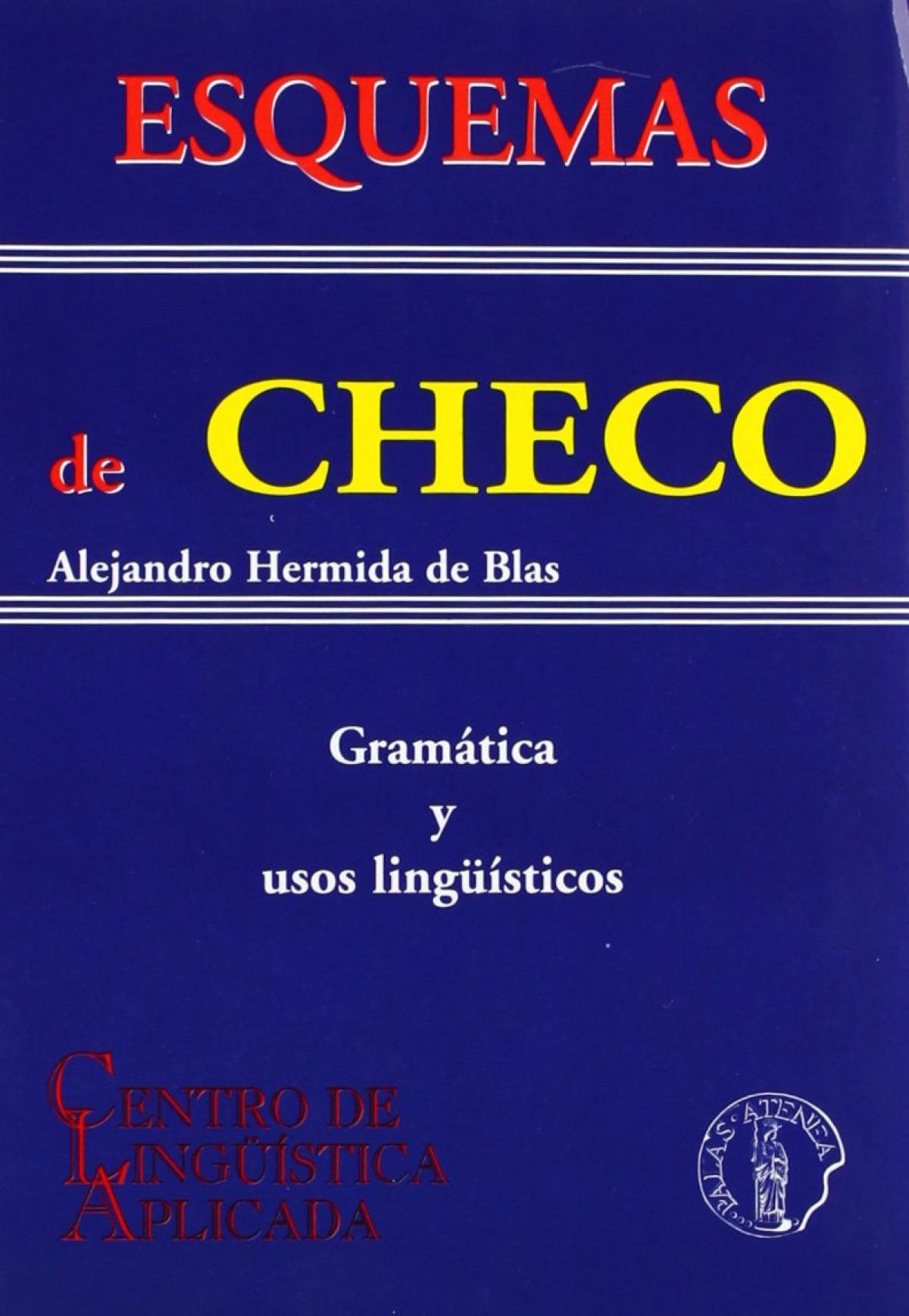 Esquemas de checo: gramatica y usos linguisticos 9788495855534