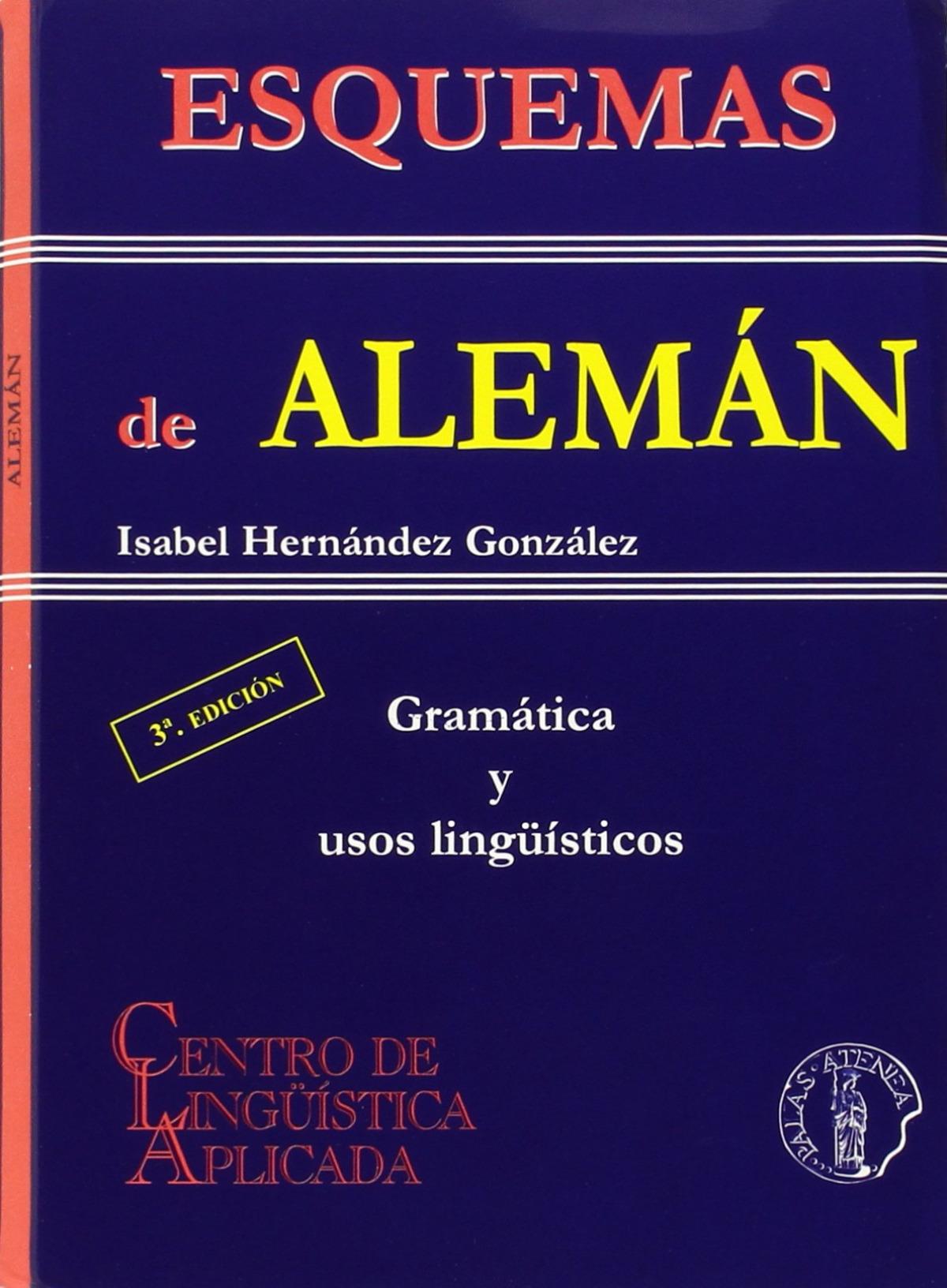Esquemas de aleman: gramatica y usos linguisticos 9788495855596