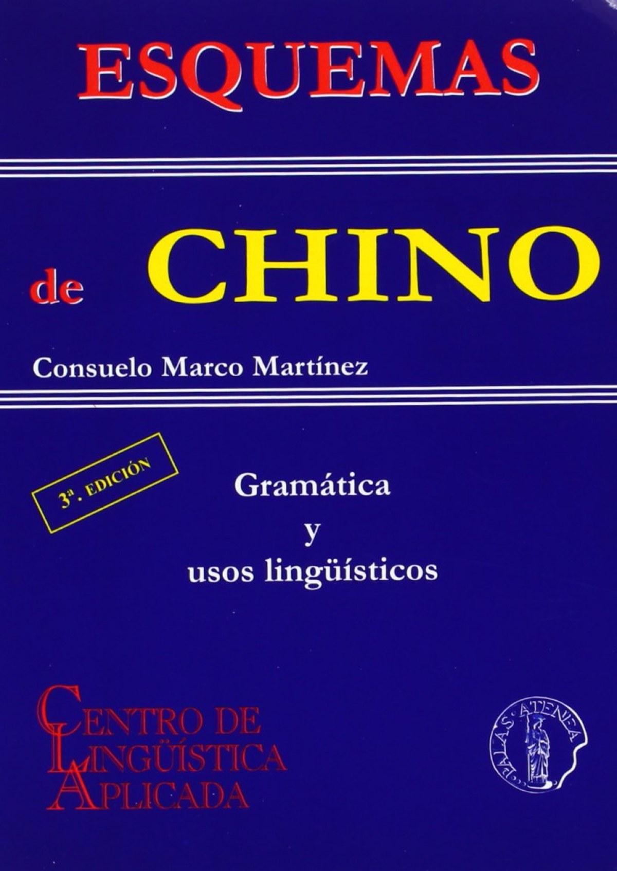 Esquemas de chino: gramatica y usos linguisticos 9788495855756