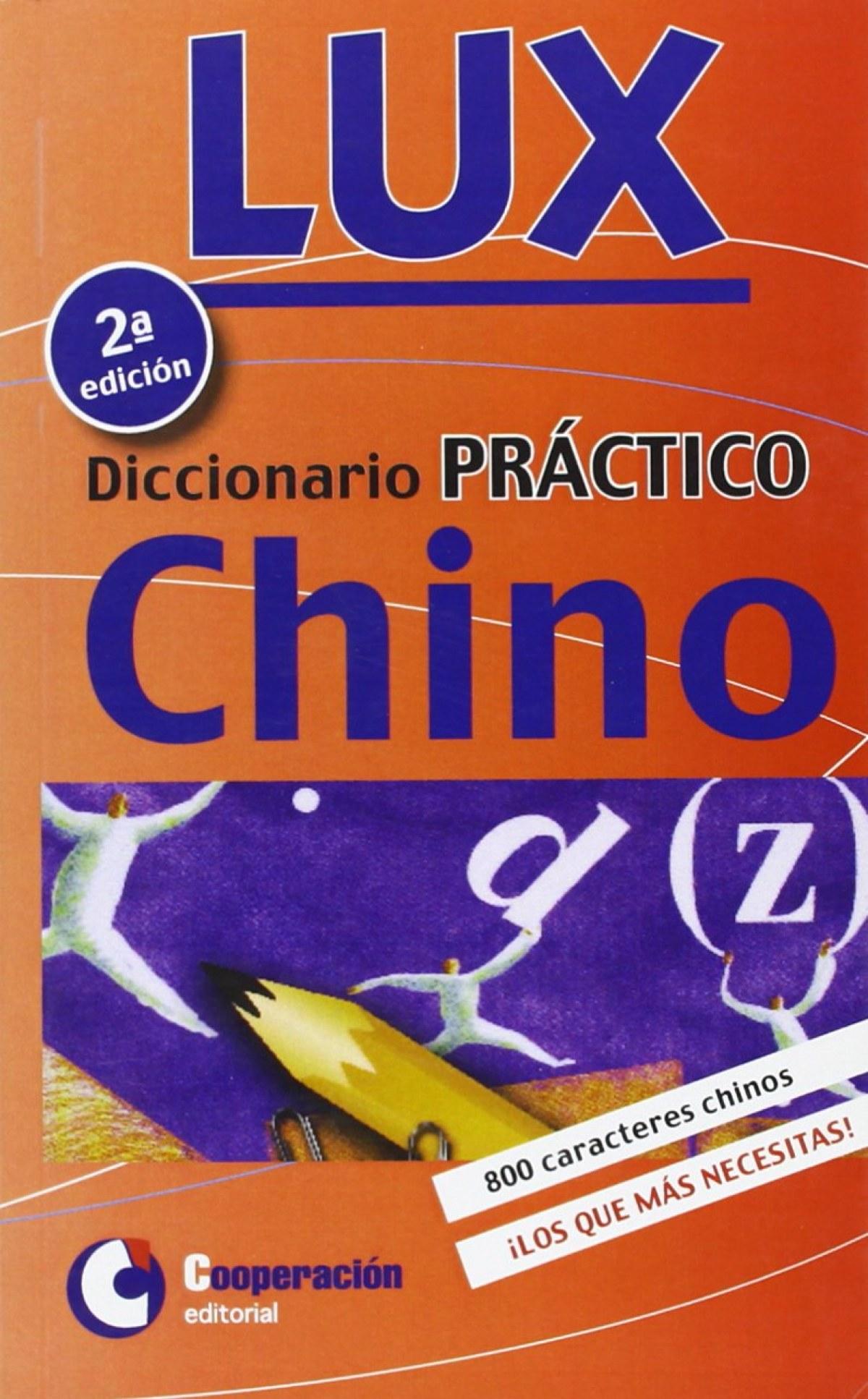 Diccionario práctico lux Chino-Español 9788495920522