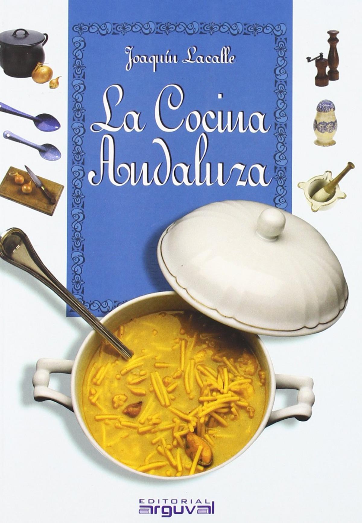 La cocina Andaluza 9788495948212