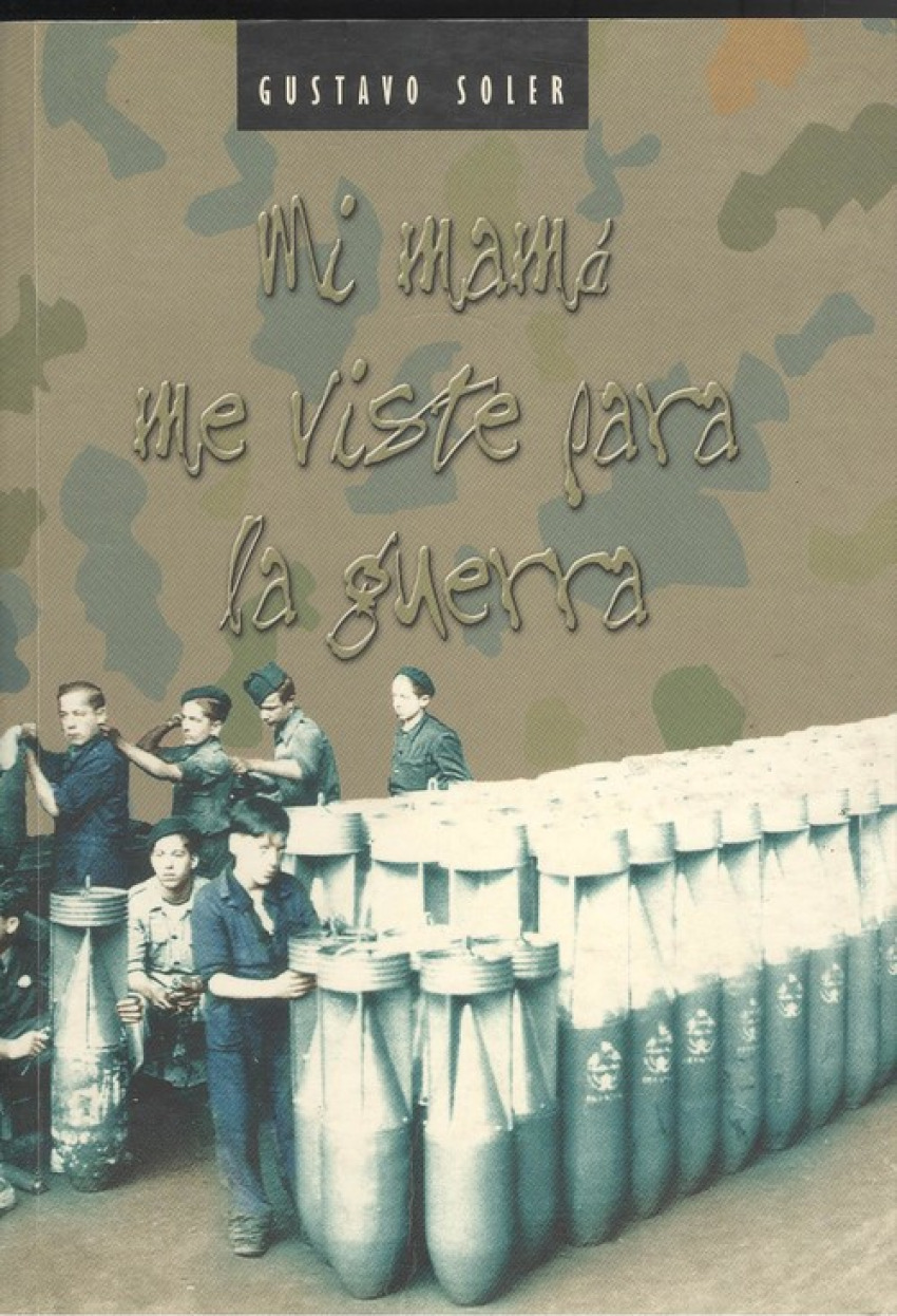 Mi mama me viste para la guerra 9788496143043